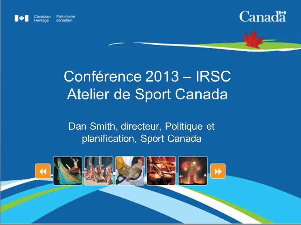 Conférence 2013 – IRSC Atelier de Sport Canada