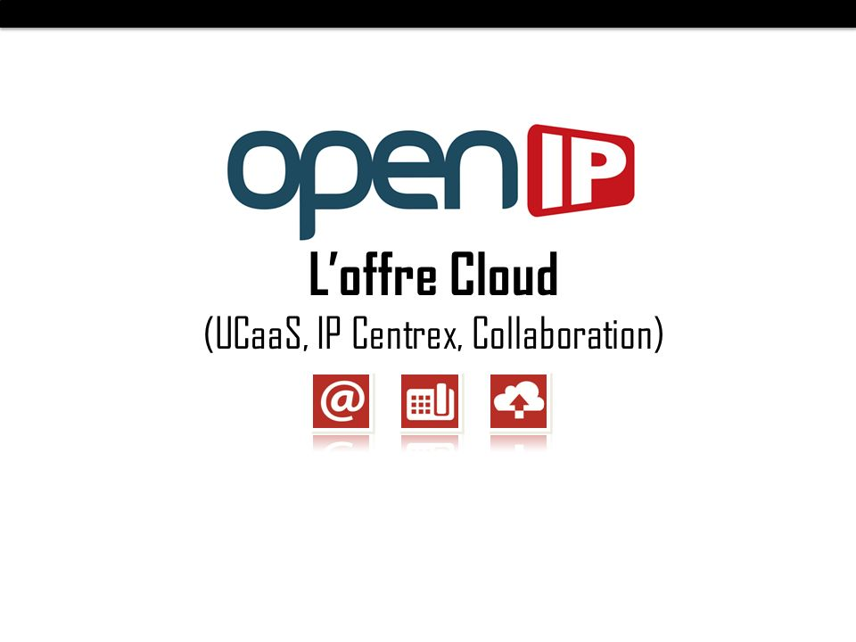 (UCaaS, IP Centrex, Collaboration)