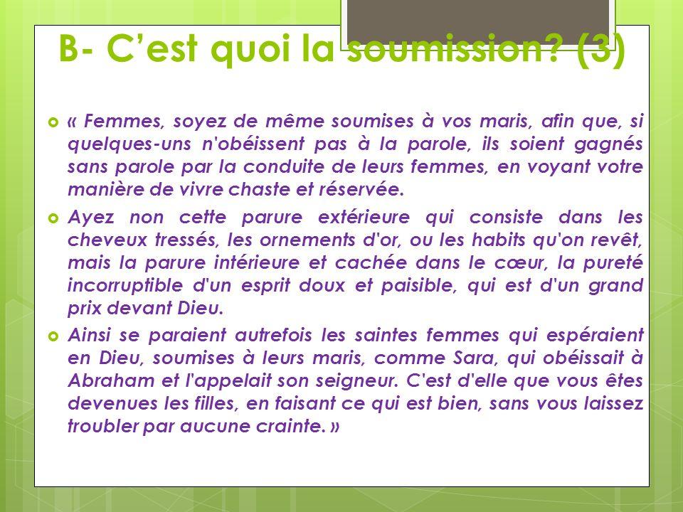 B- C'est quoi la soumission (3)