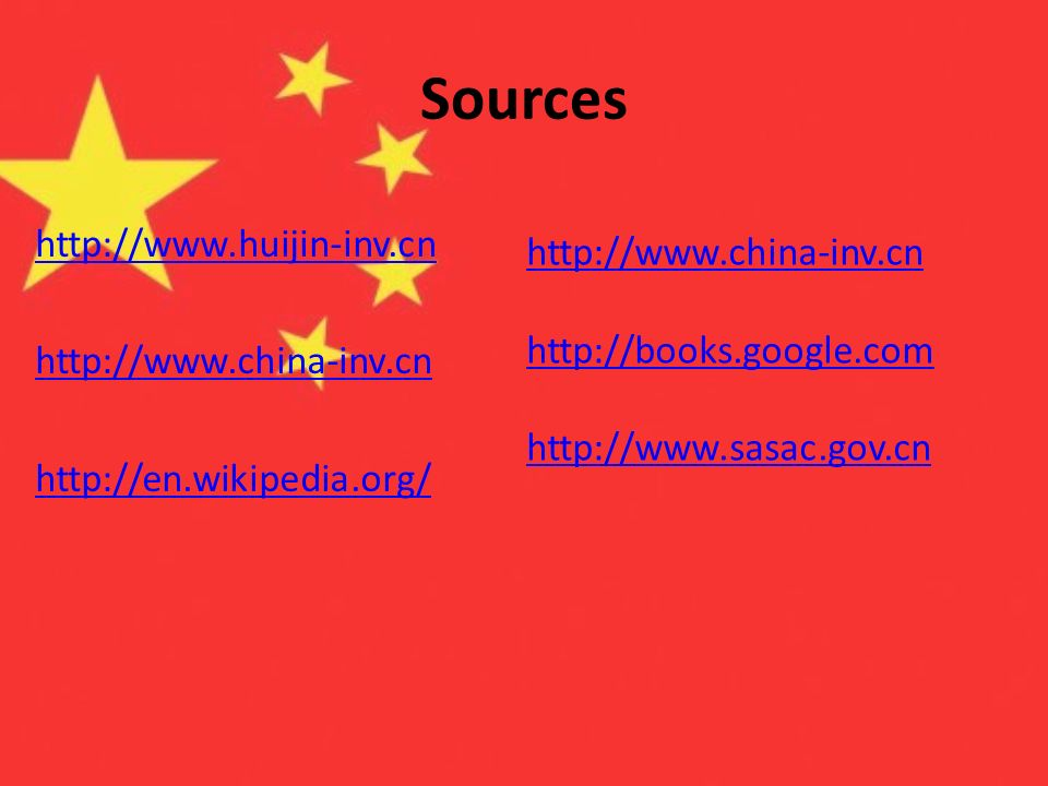 Sources http://www.huijin-inv.cn http://www.china-inv.cn http://en.wikipedia.org/ http://www.china-inv.cn.