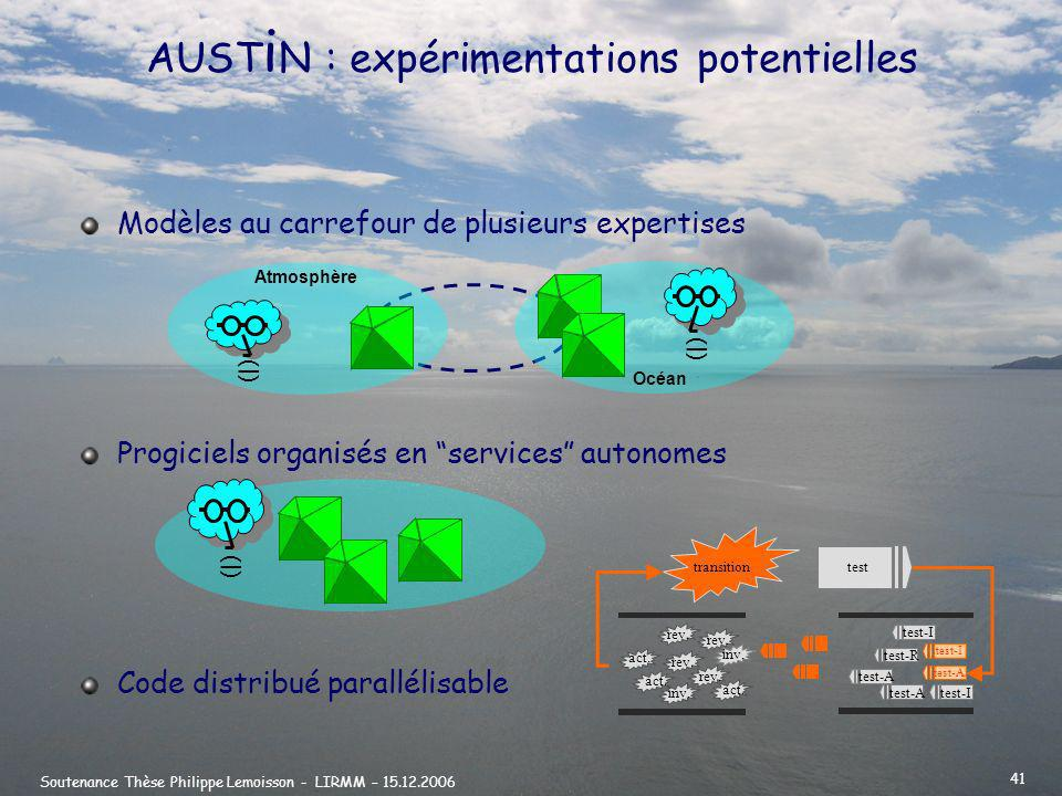 AUSTiN : expérimentations potentielles