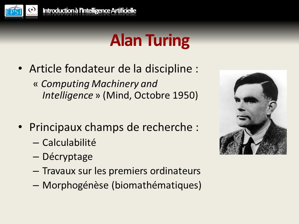 Alan Turing Article fondateur de la discipline :