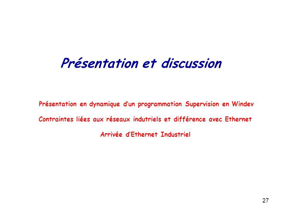 Présentation et discussion