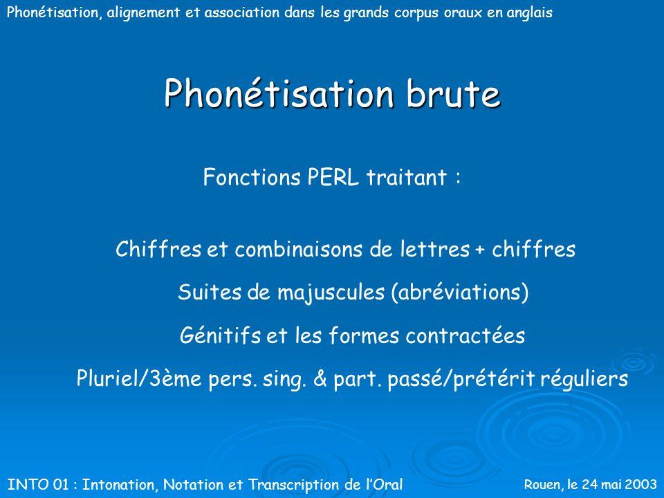 Phonétisation brute Fonctions PERL traitant :