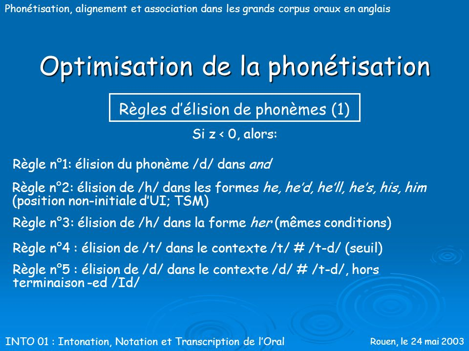 Optimisation de la phonétisation