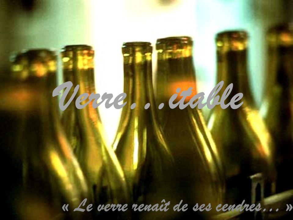« Le verre renaît de ses cendres… »