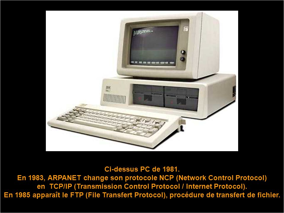 Ci-dessus PC de 1981.