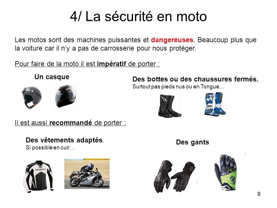 4/ La sécurité en moto