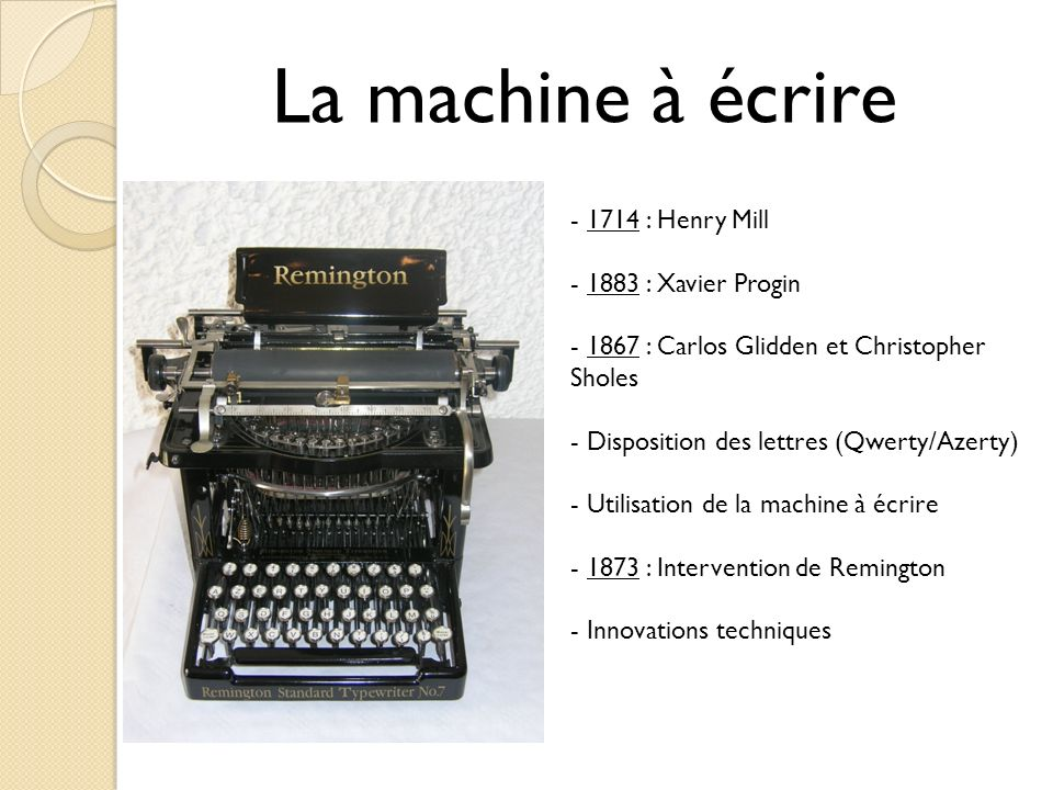 La machine à écrire 1714 : Henry Mill 1883 : Xavier Progin