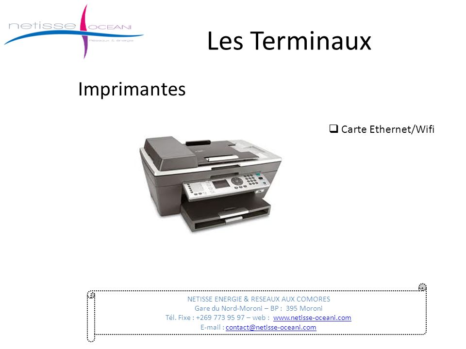 Les Terminaux Imprimantes Carte Ethernet/Wifi