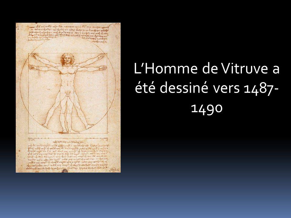 L'Homme de Vitruve a été dessiné vers 1487-1490