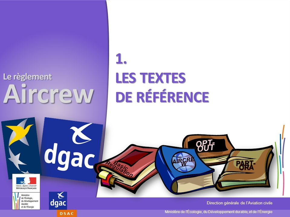 1. Les textes de référence