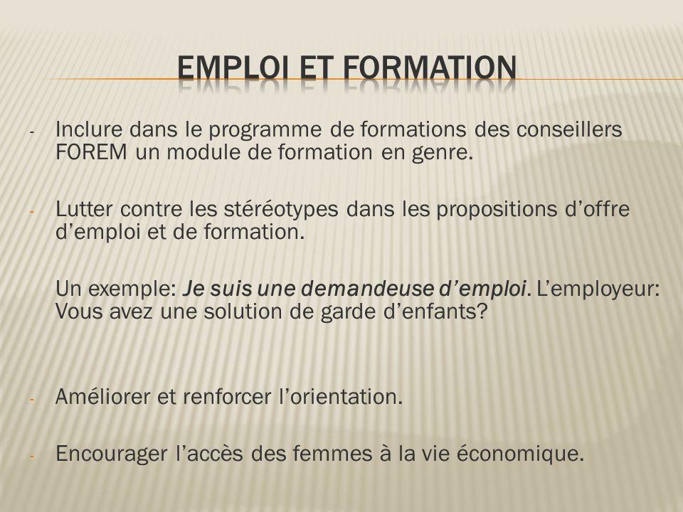 EMPLOI ET FORMATION - Inclure dans le programme de formations des conseillers FOREM un module de formation en genre.