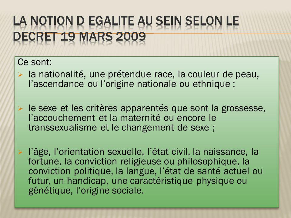 LA NOTION D EGALITE AU SEIN selon le DECRET 19 MARS 2009