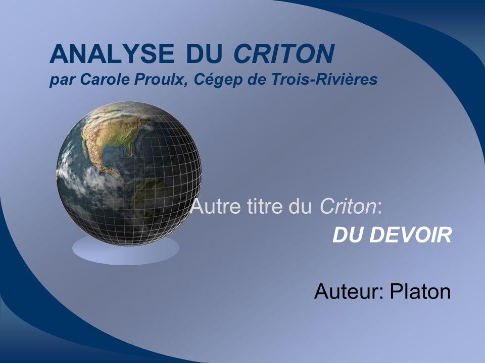 ANALYSE DU CRITON par Carole Proulx, Cégep de Trois-Rivières