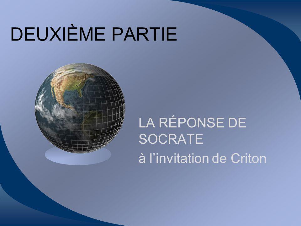 LA RÉPONSE DE SOCRATE à l'invitation de Criton