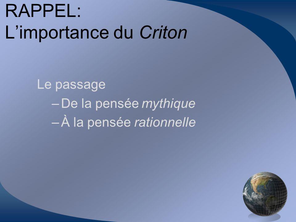 RAPPEL: L'importance du Criton