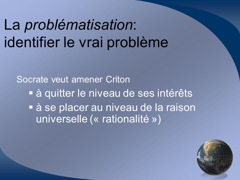 La problématisation: identifier le vrai problème