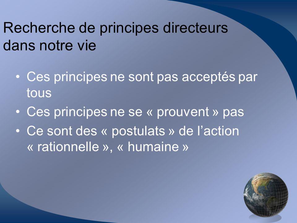 Recherche de principes directeurs dans notre vie