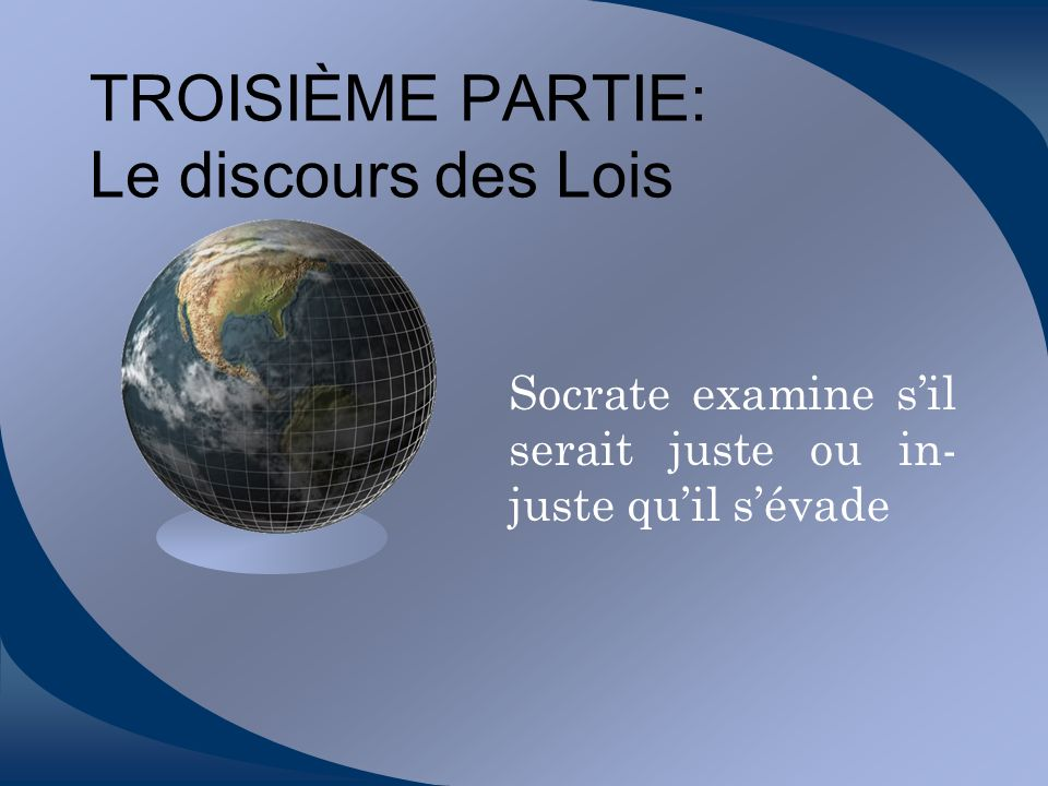 TROISIÈME PARTIE: Le discours des Lois