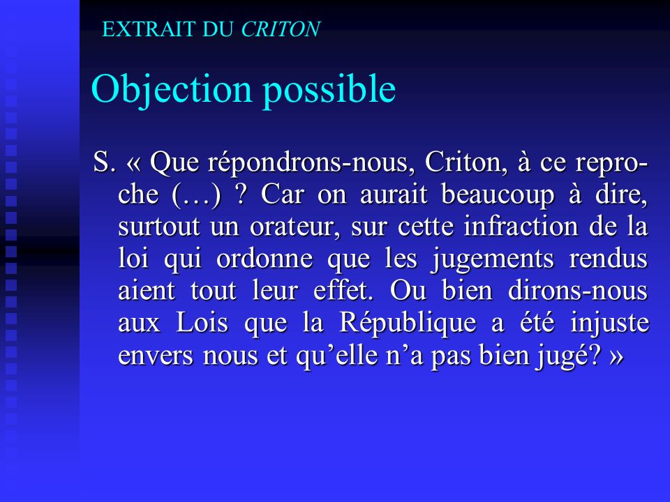 EXTRAIT DU CRITON Objection possible.