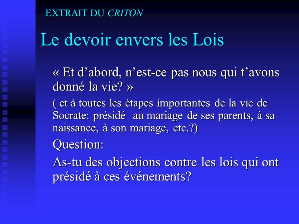 Le devoir envers les Lois