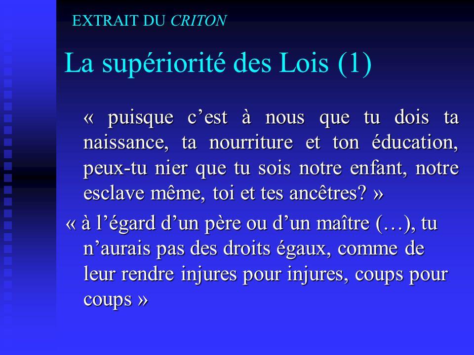 La supériorité des Lois (1)