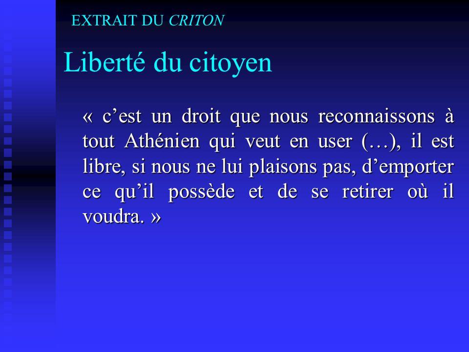 EXTRAIT DU CRITON Liberté du citoyen.