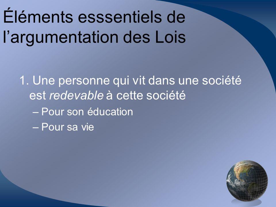Éléments esssentiels de l'argumentation des Lois