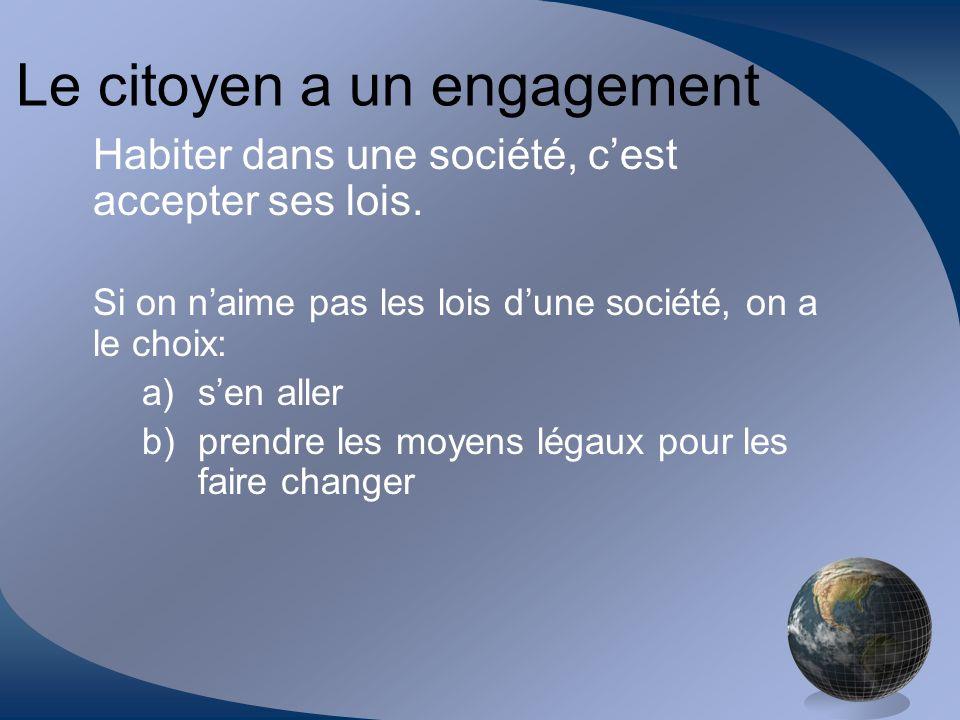 Le citoyen a un engagement