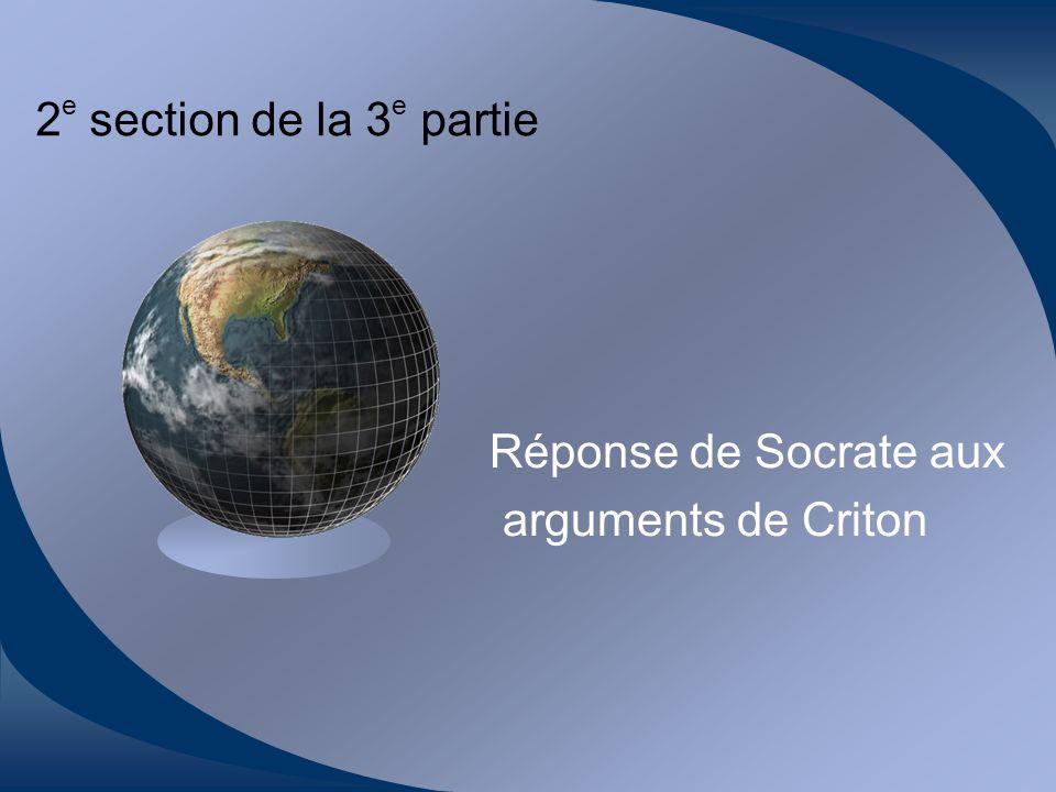 Réponse de Socrate aux arguments de Criton