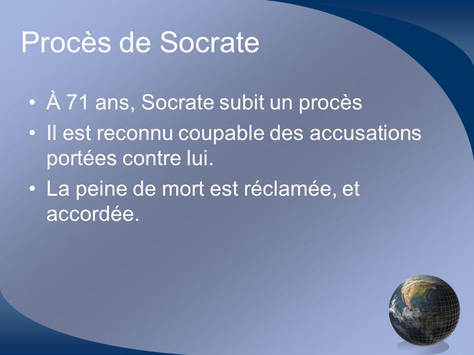 Procès de Socrate À 71 ans, Socrate subit un procès