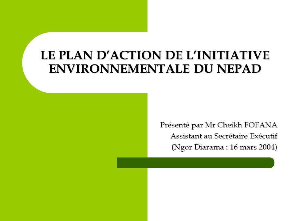 LE PLAN D'ACTION DE L'INITIATIVE ENVIRONNEMENTALE DU NEPAD