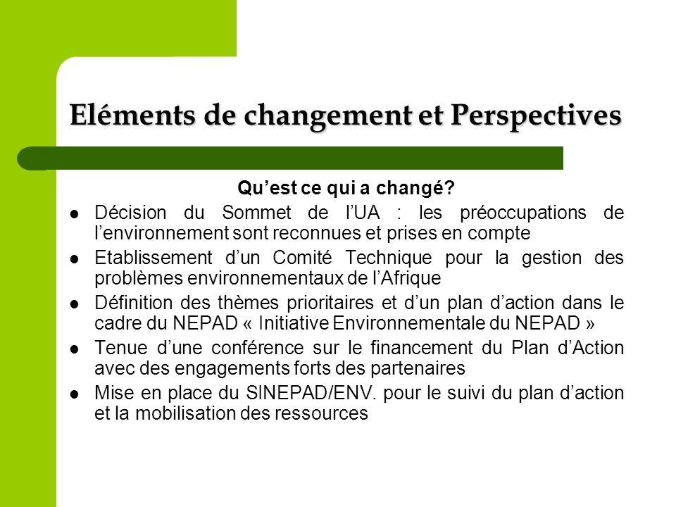 Eléments de changement et Perspectives