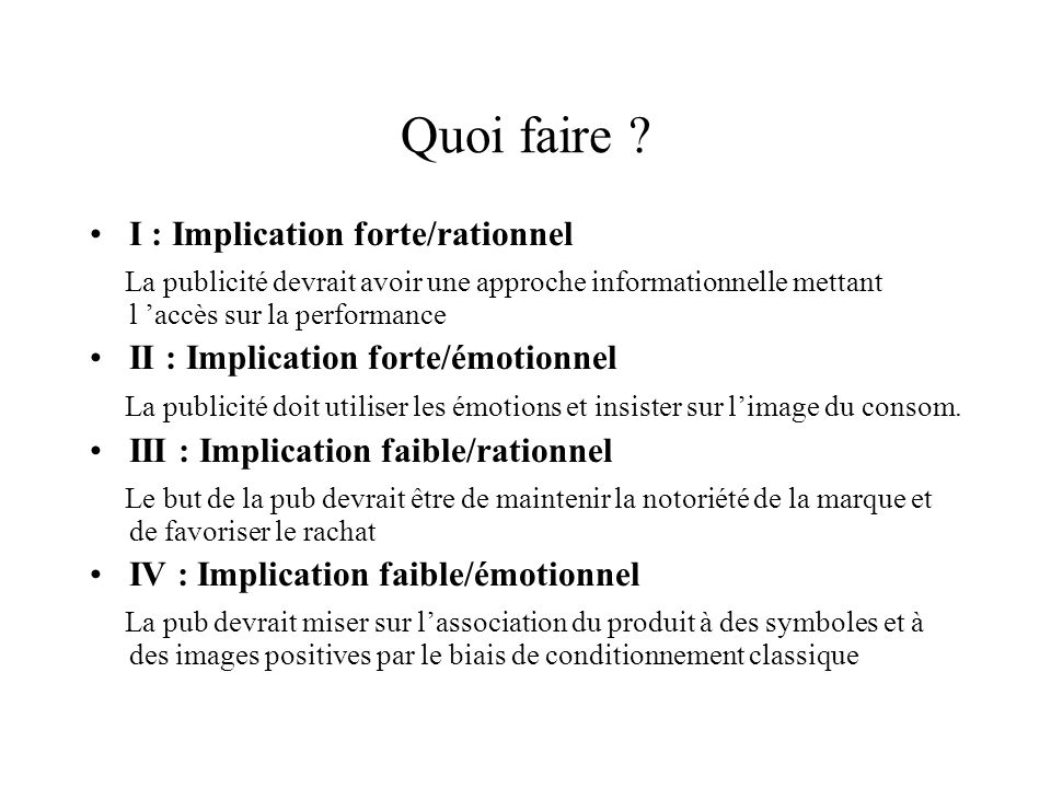 Quoi faire I : Implication forte/rationnel