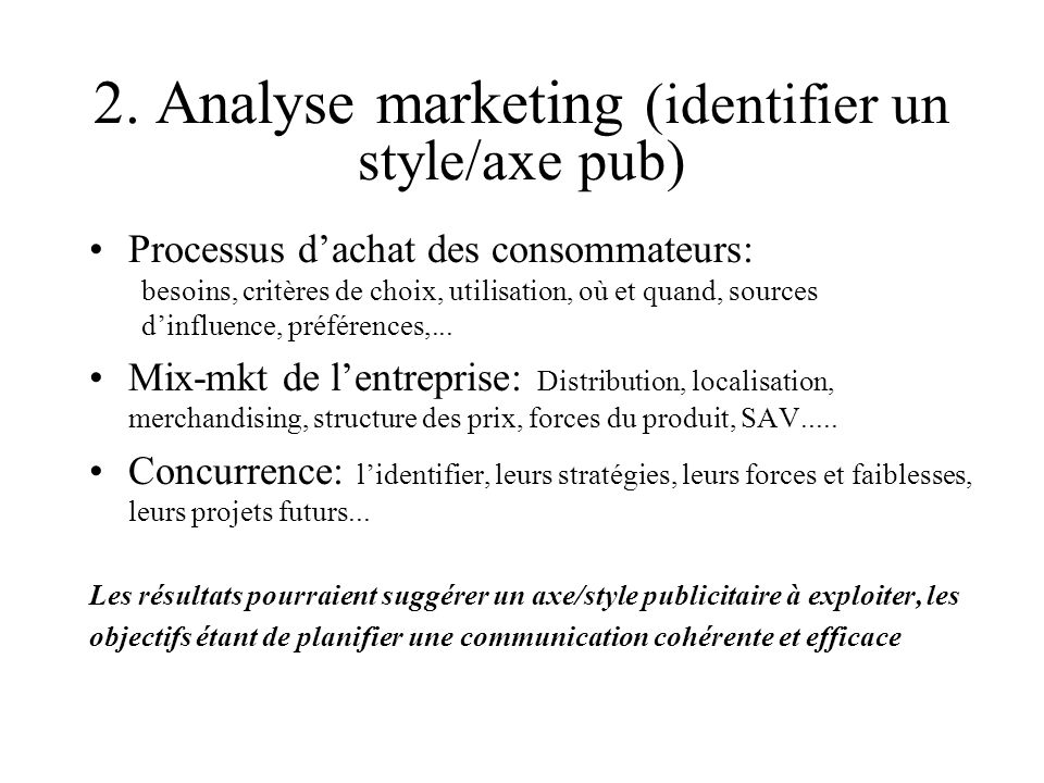 2. Analyse marketing (identifier un style/axe pub)
