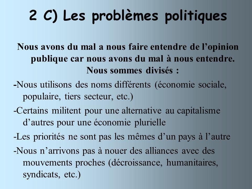 2 C) Les problèmes politiques