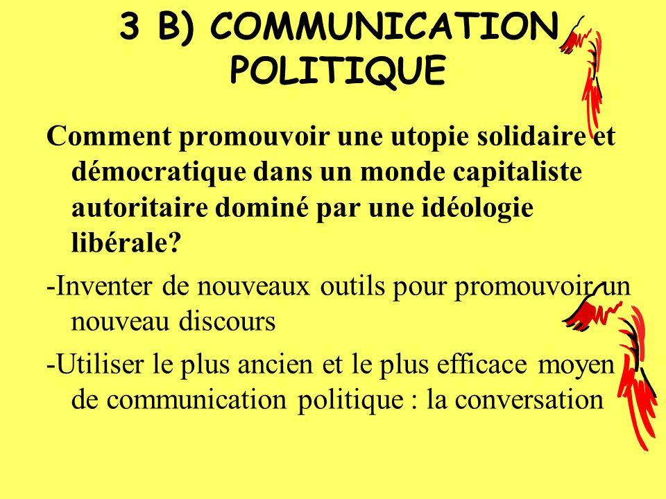 3 B) COMMUNICATION POLITIQUE