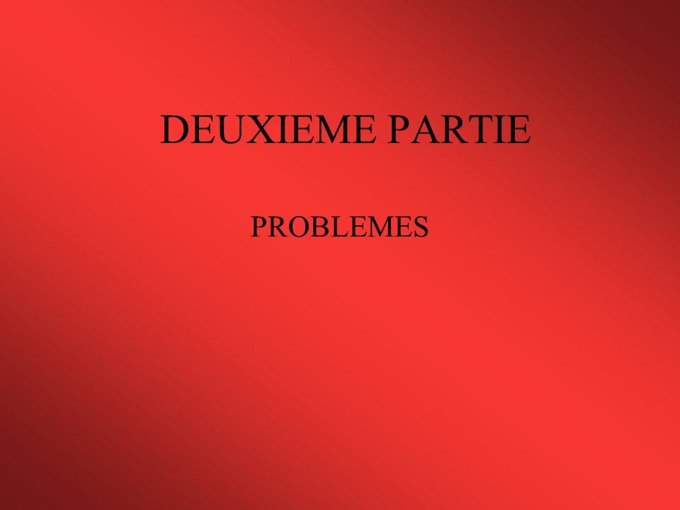 DEUXIEME PARTIE PROBLEMES