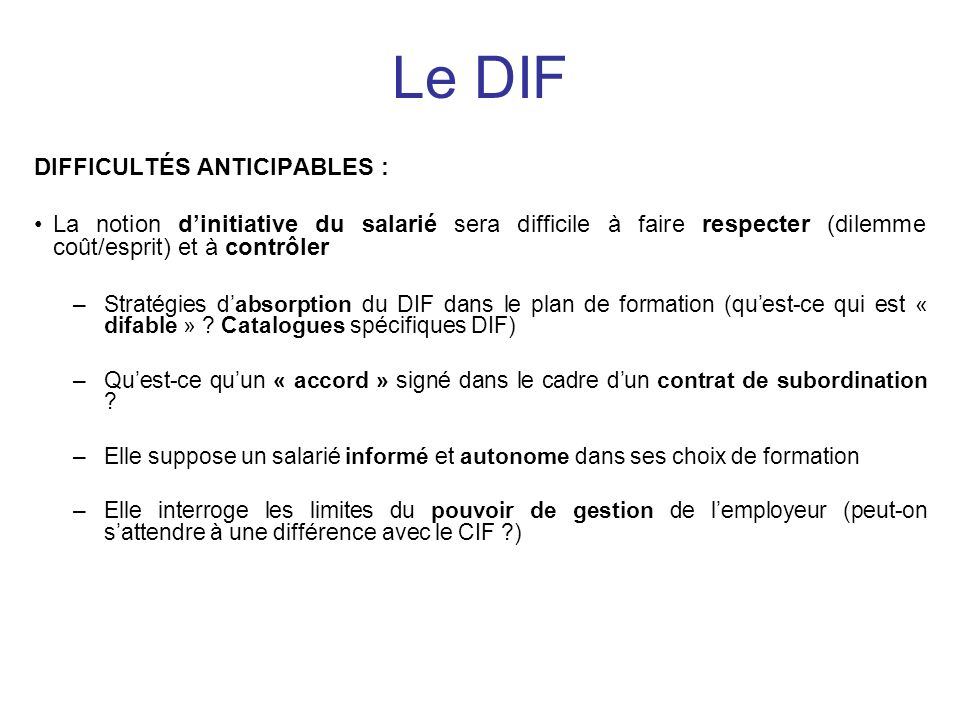 Le DIF DIFFICULTÉS ANTICIPABLES :