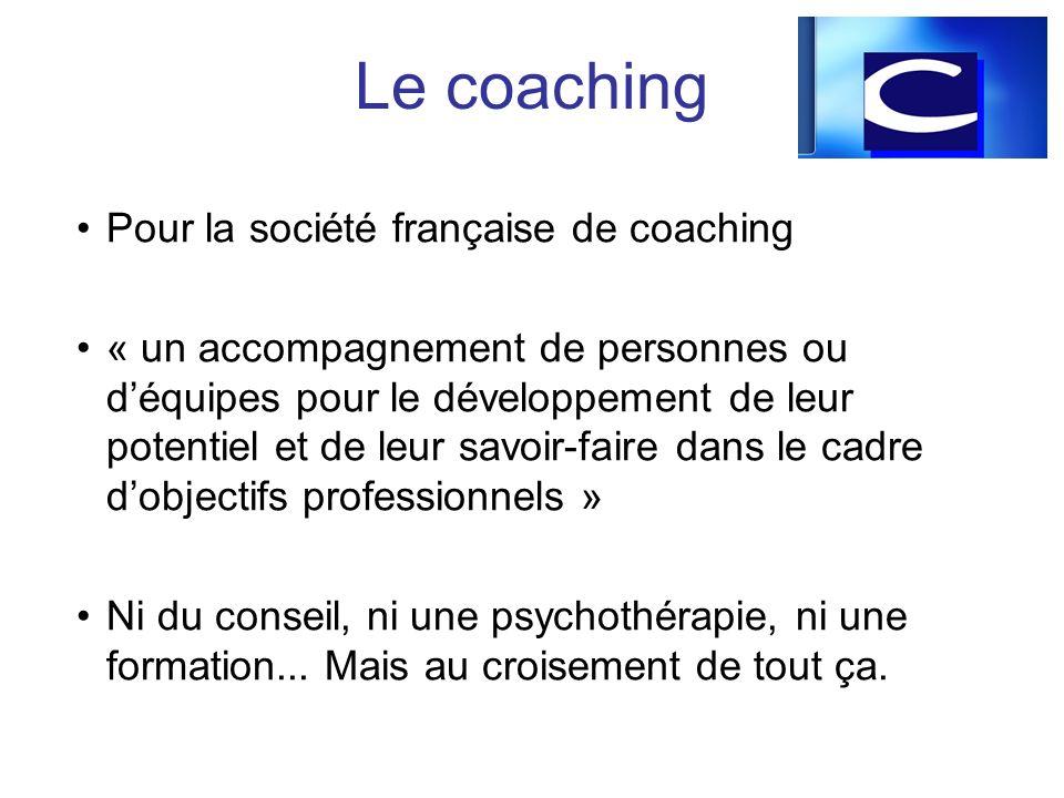 Le coaching Pour la société française de coaching