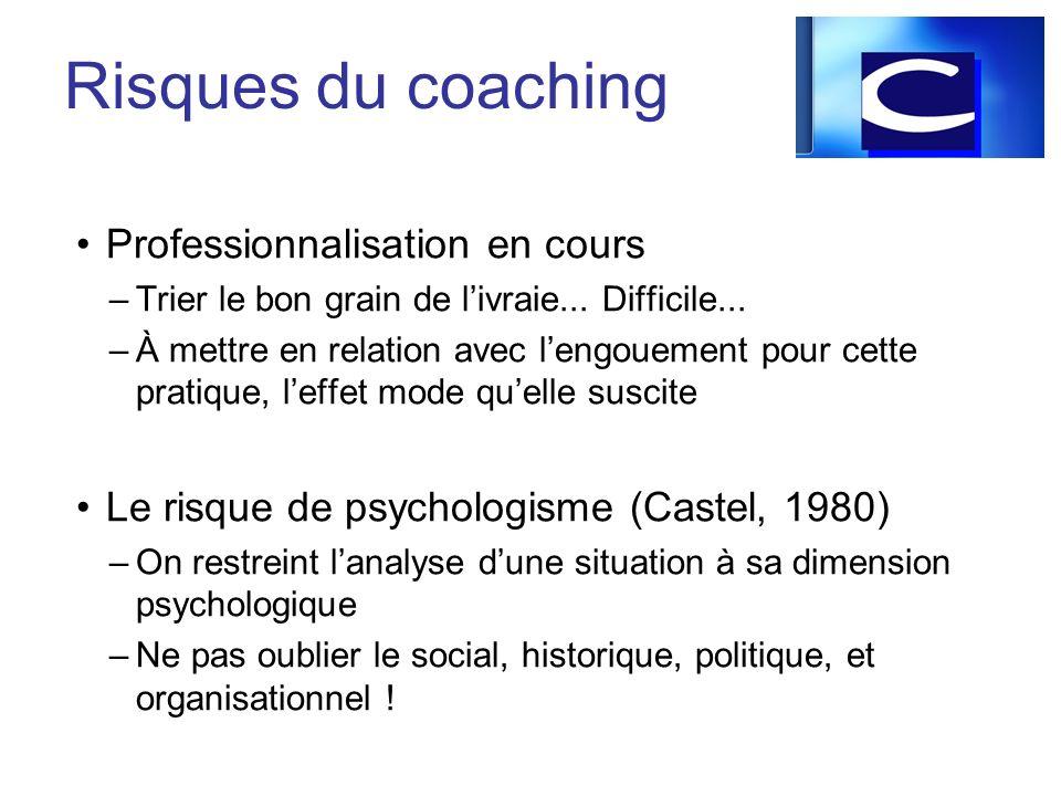 Risques du coaching Professionnalisation en cours