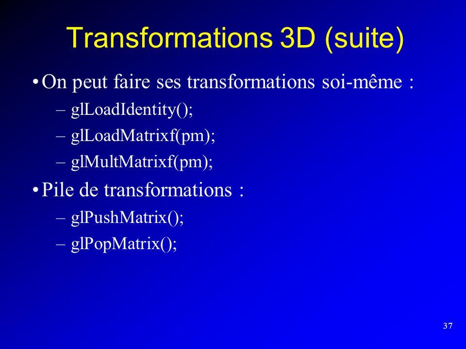 Transformations 3D (suite)