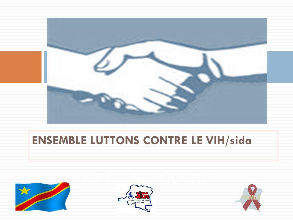 ENSEMBLE LUTTONS CONTRE LE VIH/sida