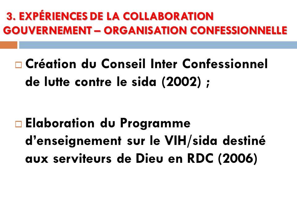 3. EXPÉRIENCES DE LA COLLABORATION GOUVERNEMENT – ORGANISATION CONFESSIONNELLE