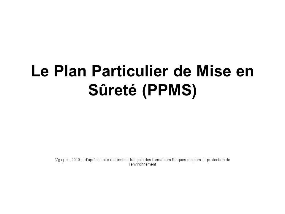Le Plan Particulier de Mise en Sûreté (PPMS)