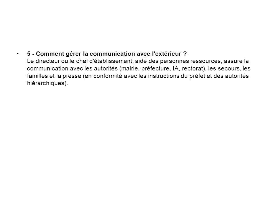 5 - Comment gérer la communication avec l extérieur