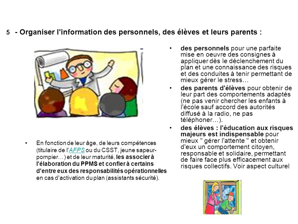 5 - Organiser l information des personnels, des élèves et leurs parents :