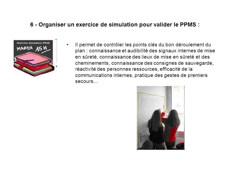 6 - Organiser un exercice de simulation pour valider le PPMS :