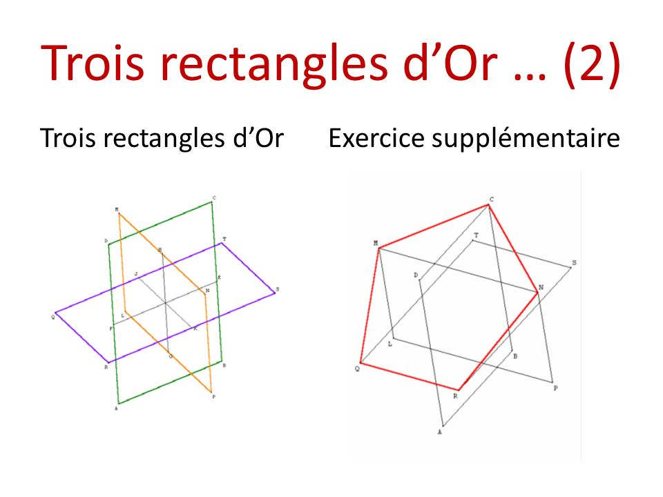 Trois rectangles d'Or … (2)